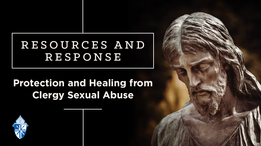 Protection and Healing from Clergy Sexual Abuse