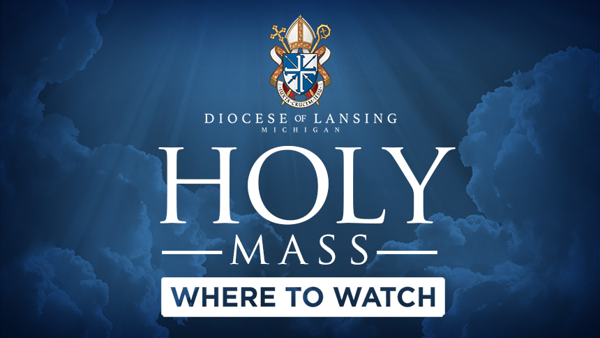 Where to Watch Holy Mass