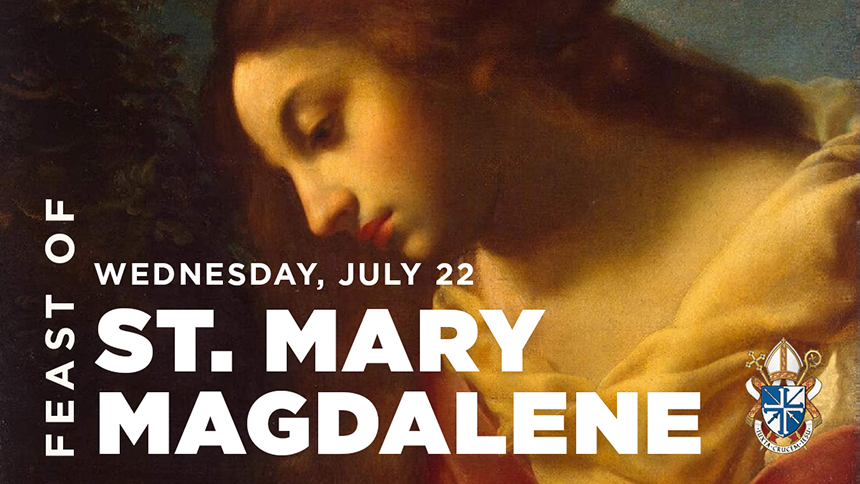 Feast of Mary Magdalene