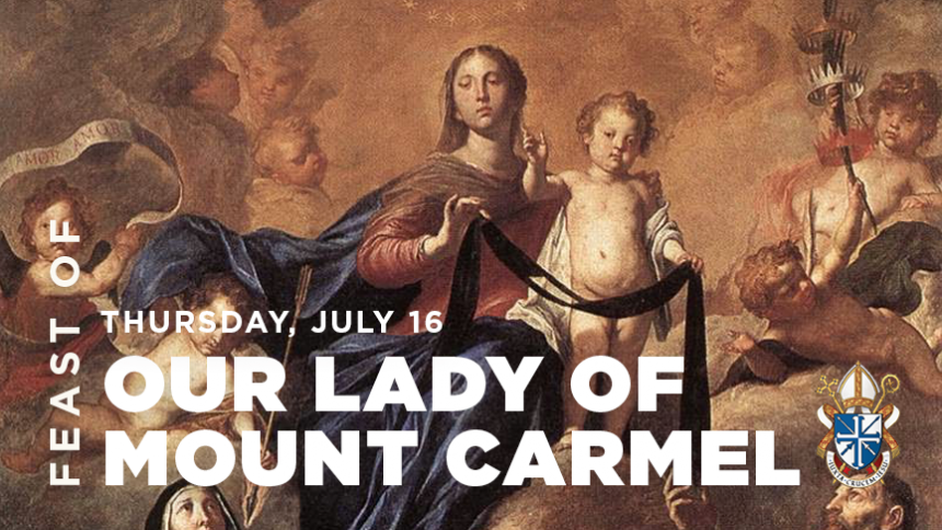 Feast of Our Lady of Mount Carmel, July 16, 2020