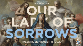 Feast Our Lady of Sorrows