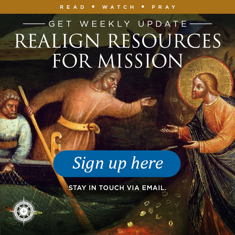 Realign Resources for Mission