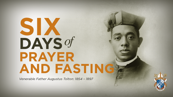 Father Tolton Six Days of Prayer