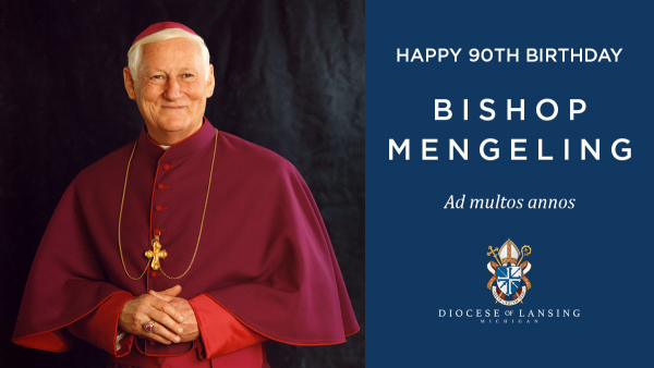 Bishop Mengeling Birthday
